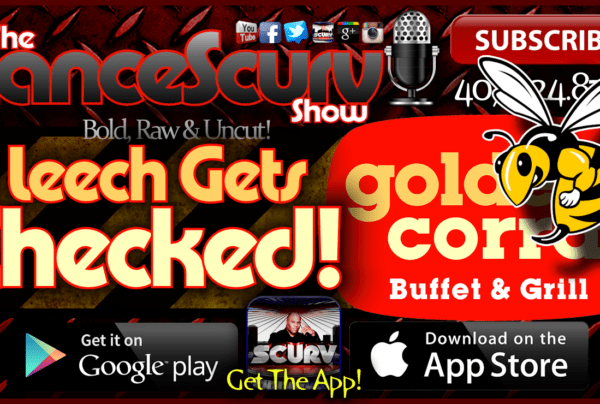 A Leech Gets Checked At The Golden Corral! – The LanceScurv Show