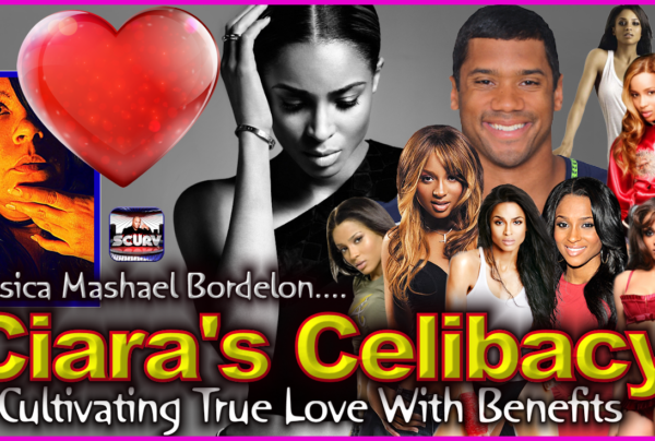 Ciara's Celibacy: Cultivating True Love With Benefits! – The LanceScurv Show