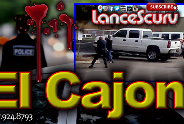 Police Shoot & Kill Unarmed Black Man In El Cajon California! -The LanceScurv Show