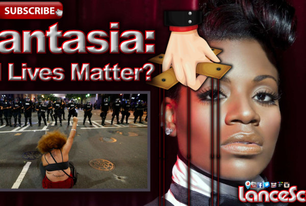 "R & B Singer Fantasia Defends Postponed ""All Lives Matter Concert!"" – The LanceScurv Show"