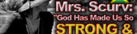 "Mrs. Scurv: ""God Has Made Us So Strong & Powerful!"" – The LanceScurv Show"