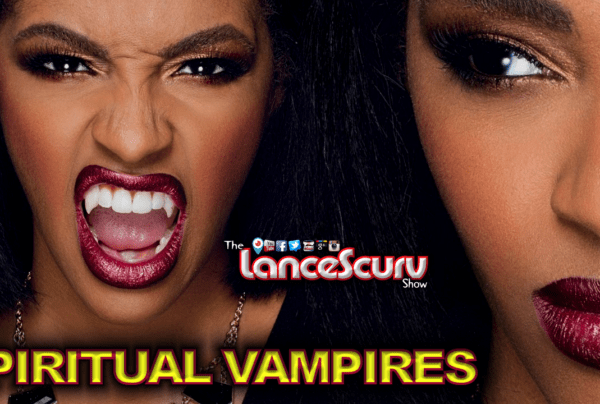 Spiritual Vampires: Those Smiling Toxic Negative Friends That Secretly Pray For Your Downfall!