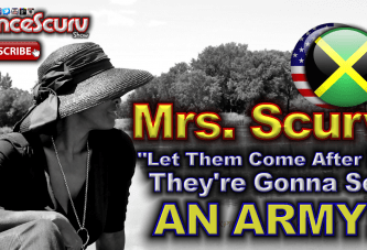 "Mrs. Scurv: ""Let Them Come After Me, They're Gonna See An Army!"" – The LanceScurv Show"