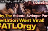 Why The Atlanta Swinger Party Invitation Went Viral! #ATLOrgy – The LanceScurv Show