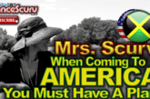 "JAMAICANS: ""When Coming To America You Must Have A Plan!"" – The LanceScurv Show"