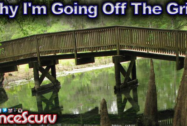Why I'm Going Off The Grid! – LanceScurv