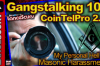Gangstalking 101/ Cointelpro 2.0: My Personal Hell Of Masonic Harassment! – The LanceScurv Show