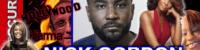 NICK GORDON ARRESTED: Karma Never Sleeps! – The LanceScurv Show