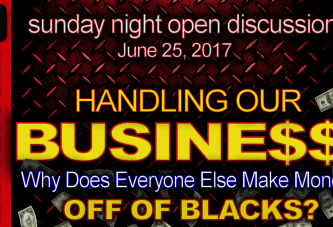 Handling Our Business: Why Does Everyone Else Make Money Off Of Blacks? – The LanceScurv Show