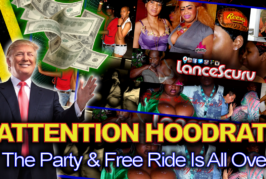 Attention Hoodrats: The Party & Free Ride Is All Over! – The LanceScurv Show