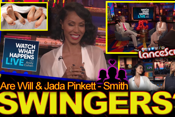 Are Will & Jada Pinkett Smith SWINGERS? – The LanceScurv Show