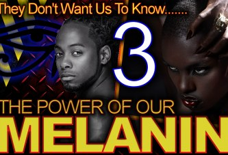 They Don't Want Us To Know The Power Of Our MELANIN! (Pt. 3) – The LanceScurv Show
