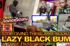 Stop Giving These Able Bodied LAZY BLACK BUMS A Free Pass! – The LanceScurv Show