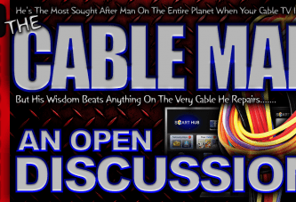 An Open Discussion With The Cable Man! – The LanceScurv Show