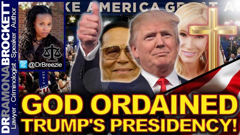 GOD ORDAINED TRUMP'S PRESIDENCY! - The Dr. Ramona Brockett Show