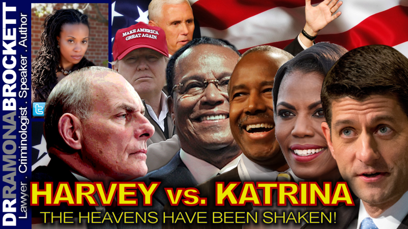 HARVEY vs. KATRINA: The Heavens Have Been Shaken! - The Dr. Ramona Brockett Show