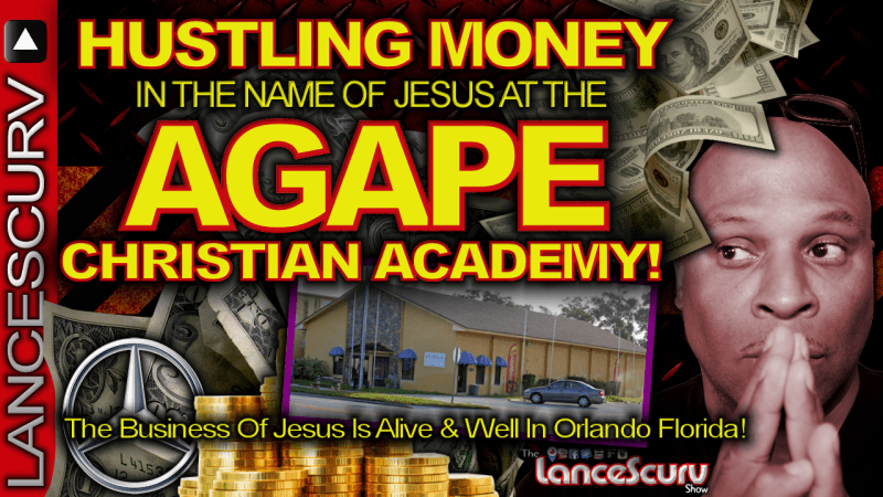 HUSTLING MONEY In The Name Of Jesus At The AGAPE CHRISTIAN ACADEMY! - The LanceScurv Show