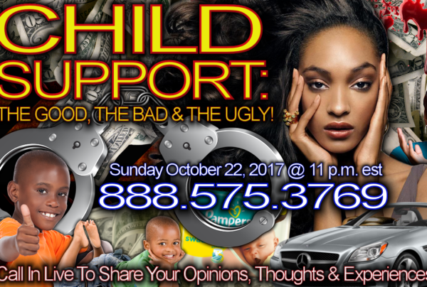 CHILD SUPPORT: The Good, The Bad & The Ugly! – The LanceScurv Show