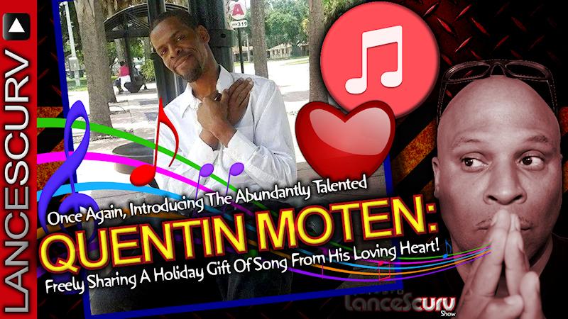 QUENTIN MOTEN Shares The Holiday Gift Of Song In Orlando Florida! - The LanceScurv Show