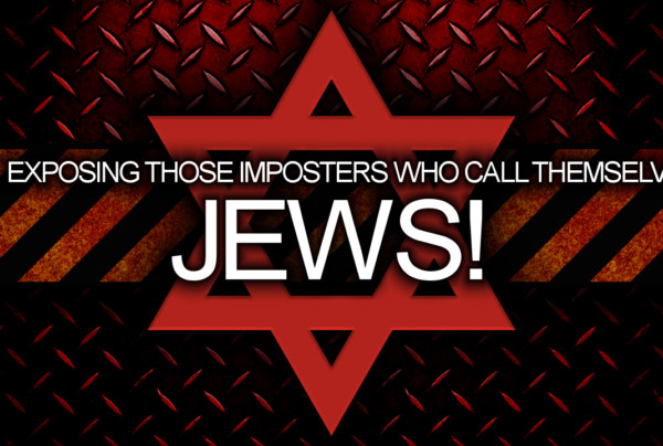 Exposing Those Imposters Who Call Themselves JEWS! – The LanceScurv Show