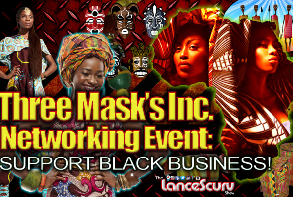 The Best Investment That Black People Can Make Is In Each Other! – The LanceScurv Show