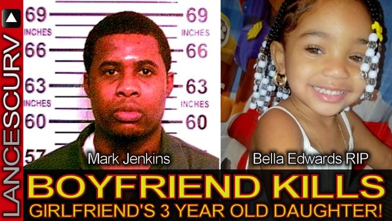 BOYFRIEND KILLS GIRLFRIEND'S 3 YEAR OLD DAUGHTER! - The LanceScurv Show