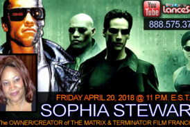 SOPHIA STEWART: The OWNER/CREATOR of THE MATRIX & THE TERMINATOR FILM FRANCHISE! – LanceScurv Show