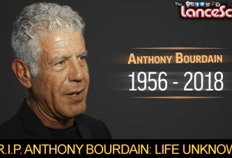R.I.P. ANTHONY BOURDAIN: LIFE UNKNOWN? – The LanceScurv Show