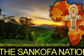 BROTHER KOJO Speaks On The Restoration Of THE SANKOFA NATION! – The LanceScurv Show