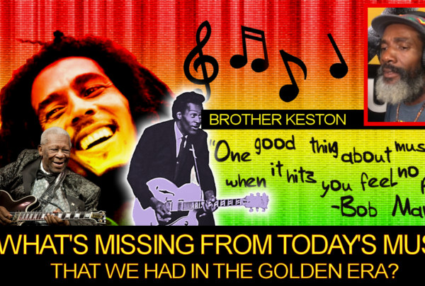 What's Missing From Today's Music That We Had In The Golden Era? – Brother Keston