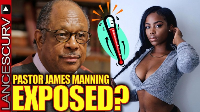 PASTOR JAMES MANNING EXPOSED? - The LanceScurv Show