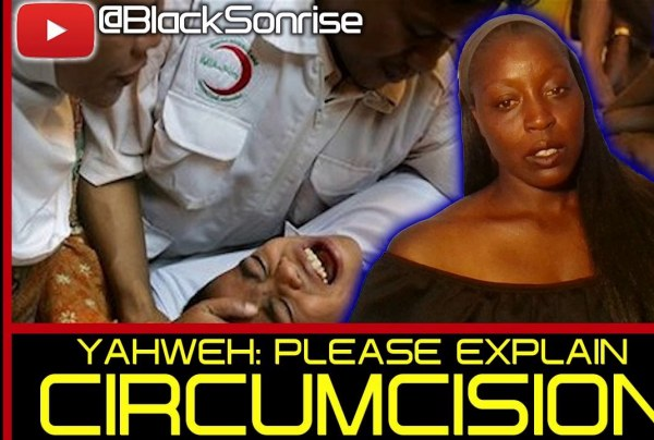 YAHWEH: PLEASE EXPLAIN CIRCUMCISION! – RAINETTA JONES