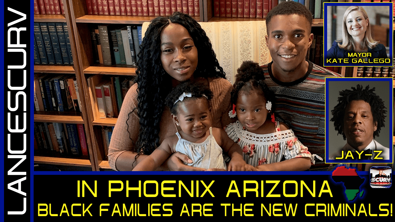 IN PHOENIX ARIZONA BLACK FAMILIES ARE THE NEW CRIMINALS!