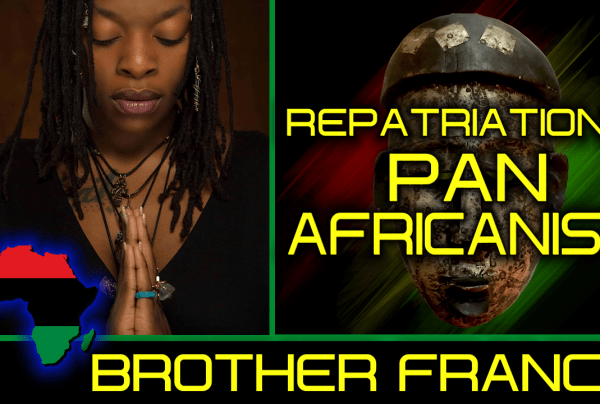 REPATRIATION & PAN-AFRICANISM! – BROTHER FRANCIS & QUEEN NEFER MAAT ON The LanceScurv Show