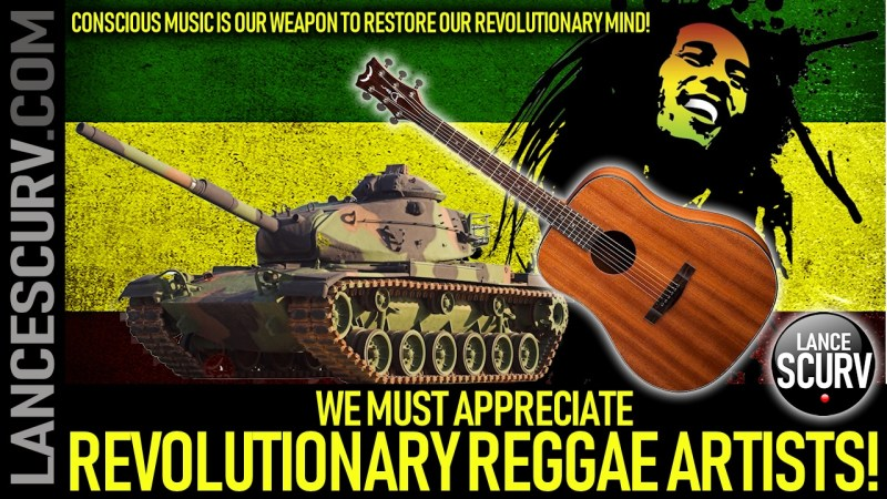 CONSCIOUS MUSIC IS OUR WEAPON TO RESTORE OUR REVOLUTIONARY MIND! - The LanceScurv Show