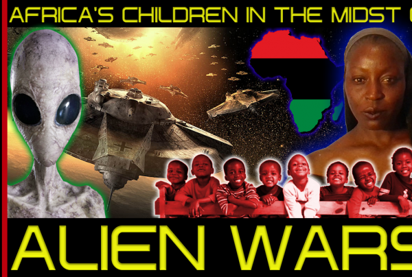 AFRICA'S CHILDREN IN THE MIDST OF ALIEN WARS! – Rainetta Jones