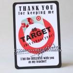 Teacher Appreciation Gift Idea... every teacher LOVES Target! Cute way to give a gift card. #teacherappreciation #teachergift #targetgiftcard #easyteachergift