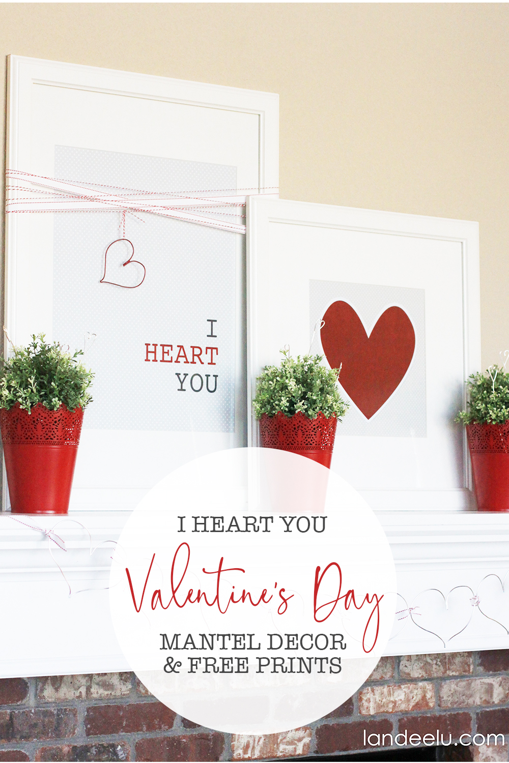 I Heart You! DIY Valentine's Day Mantel - SO pretty and EASY! #valentinesday #valentinesdaydecor #valentinesdaymantel #hearts