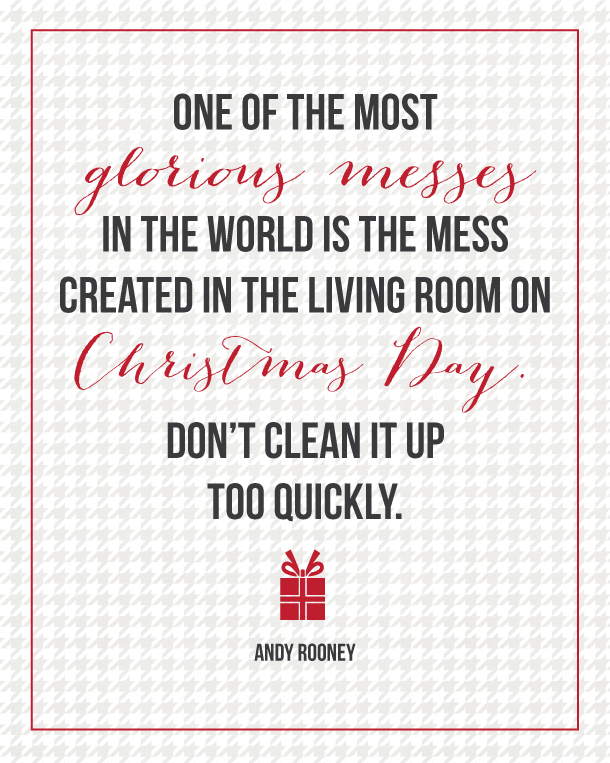 Christmas Quote from Andy Rooney... a good reminder to enjoy the season and not worry that everything is not perfect!  | landeelu.com