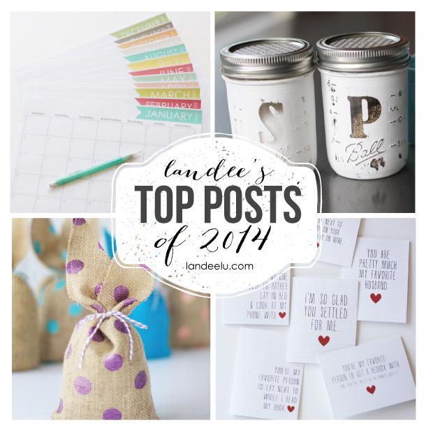 Most Popular Posts of 2014 from landeelu.com Lots of fun ideas!