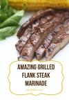 Amazing Grilled Flank Steak Marinade | landeelu.com With just a few simple ingredients you can make any flank steak practically melt in your mouth! A definite family favorite! #grillrecipe #grilling #flanksteak #steakrecipe #summerrecipe