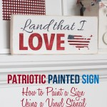 How To Hand Paint A Sign Using A Vinyl Stencil: 4th of July