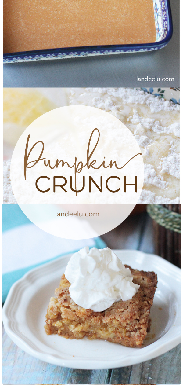 Pumpkin Crunch Recipe | landeelu.com The perfect fall recipe... like pumpkin pie but with a yummy twist! So easy too! #pumpkindessert #pumpkincrunch #falldessert #pumpkin