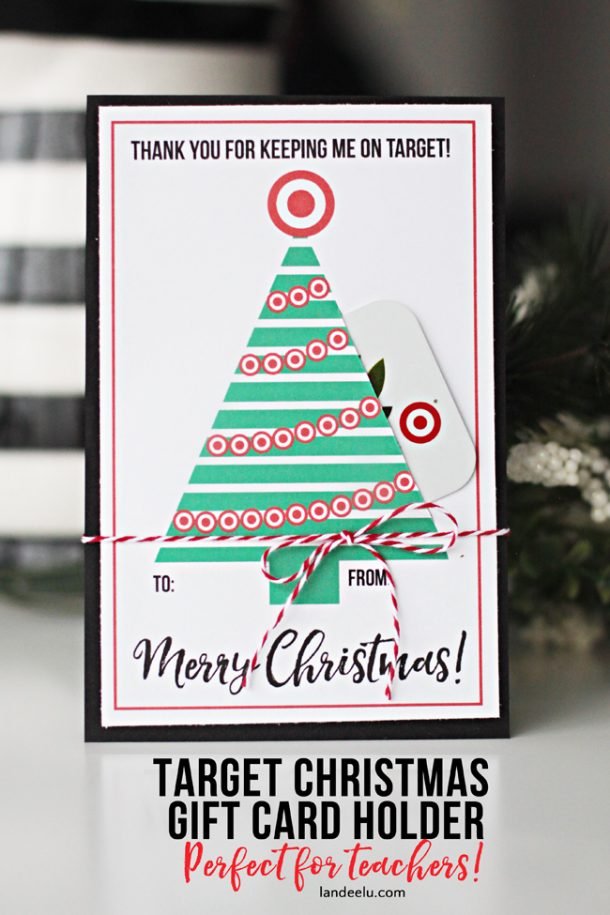 Teacher Gift for Christmas: Free Printable Target Gift Card Holder | Landeelu