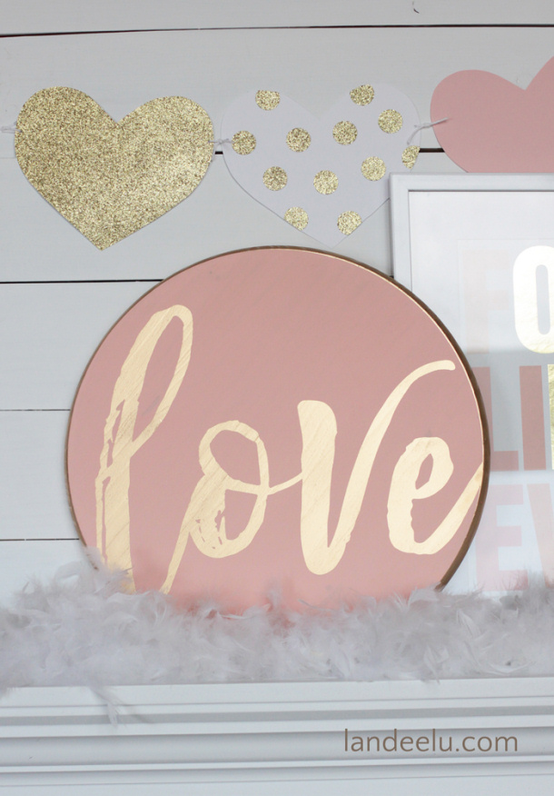 DIY Valentine's Day Signs | landeelu.com So many fun DIY signs to make for Valentine's Day! #valentinesday #diyvalentinedecorations