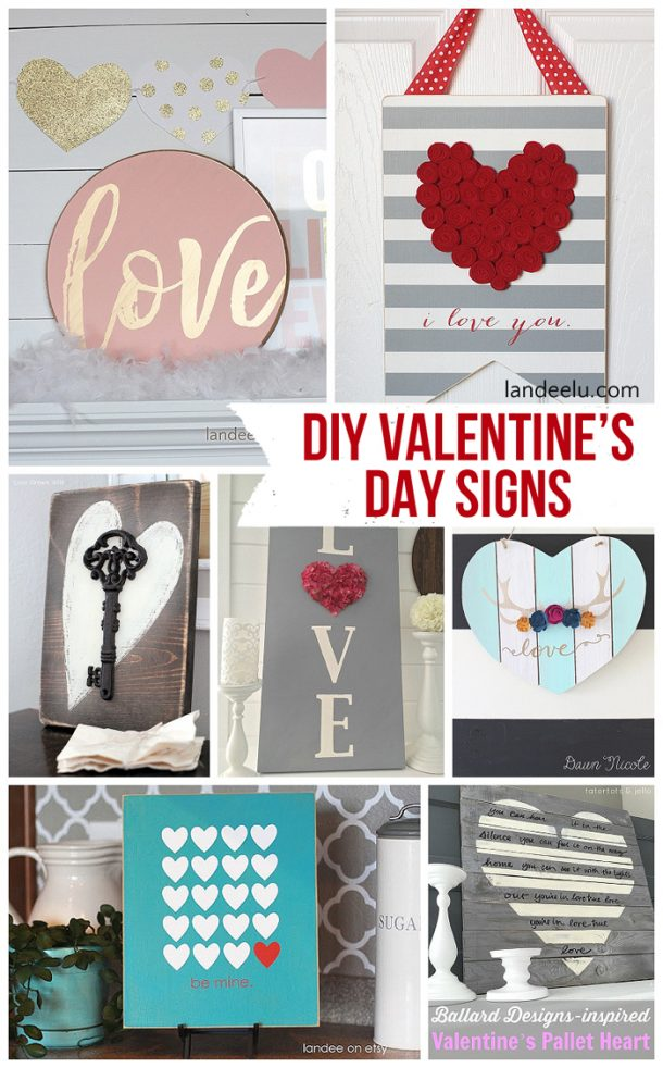 DIY Valentines Day And LOVE Signs