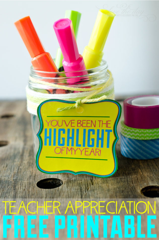 """DIY Ideas - """"You've Been The Highlight Of My Year"""" Teacher Appreciation FREE Printable 
