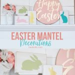 Easter Crafts: Mantel & Easter Sign Idea