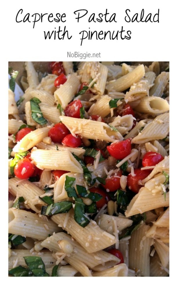 Pasta Salad Recipe - Yummy Caprese Pasta Salad with Pine Nuts - Perfect Side Dish Recipe for Potlucks and Barbecues via No Biggie