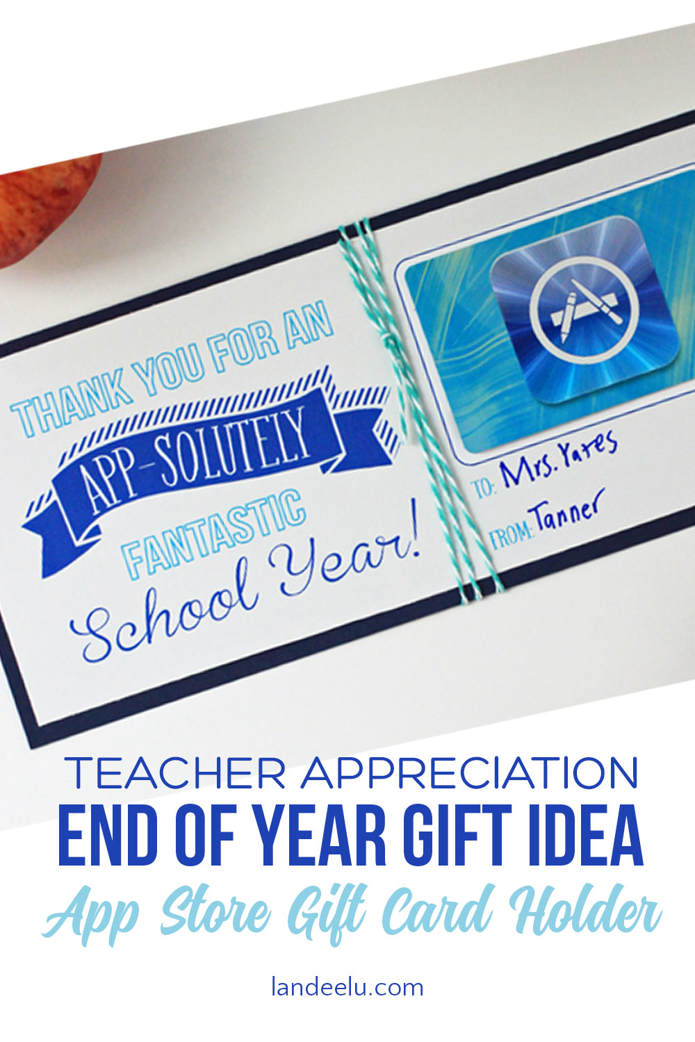 Download and print this darling way to give your child's teacher an App Store gift card! Simple and easy teacher appreciation idea! #teacherappreciation #teachergiftidea #giftcardholder #freeprintabble